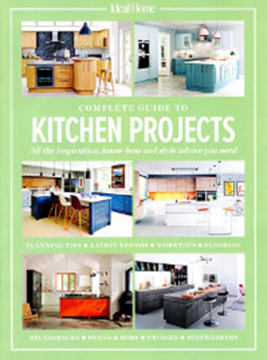 Ideal Home Complete Guide To Kitchen Projects March 2 0 1 6